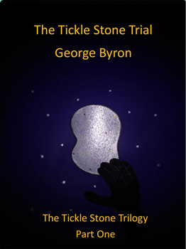 The Tickle Stone Trilogy – Part One