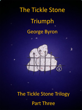 The Tickle Stone Trilogy – Part Three